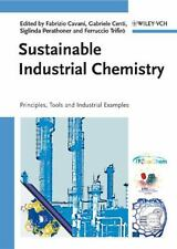 Sustainable Industrial Chemistry: Principles, Tools and Industrial-ExLibrary