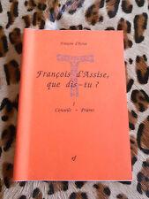 François d'Assise, que dis-tu ? éditions franciscaines, 1993