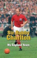 My England Years: The Autobiography by Sir Bobby Charlton (Paperback, 2009)