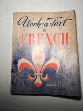 French Language Workbook Work A Text 1966 Unused Cambridge Book VTG Paul Siegel