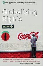 Globalizing Rights: The Oxford Amnesty Lectures 1999 by