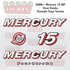 2006+ Mercury 15 HP STR Straight Logo FourStroke Outboard Repro 5 Piece Decal 4S