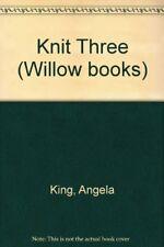 Knit Three (Willow books),Angela King