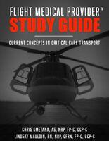 Flight Medical Provider Study Guide...PAPERBACK 2020 Chris Smetana
