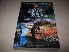 STEPHEN R.DONALDSON-IL SOLE FERITO LIBRO I-FANTASY MONDADORI 1991 PRIMA EDIZIONE