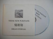 THESE NEW PURITANS : ORGAN ETERNAL [ CD SINGLE PORT GRATUIT ]