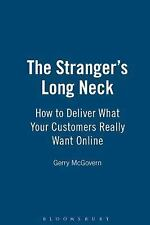 The Stranger's Long Neck: How to Deliver What Your Customers Really Want Online
