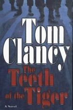 The Teeth of the Tiger by Tom Clancy 2003, Hardcover w dust jacket