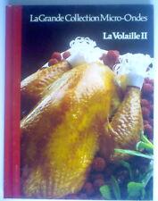 LIVRE DE RECETTES AU MICRO-ONDES DE 1987, LA VOLAILLE No.2, ILLUSTRÉ