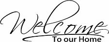 Welcome decal, welcome to your home vinyl sticker, entry way decal