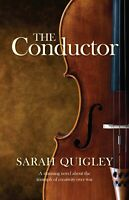 The Conductor ' Quigley, Sarah