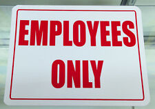 Employees Only - Business Sign - Retail Store Policy Sign