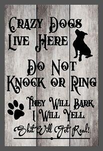 NEW Custom Do Not Knock Crazy Dogs Live Here Aluminium Sign