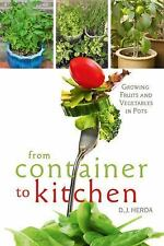From Container to Kitchen: Growing Fruits and Vegetables in Pots-ExLibrary
