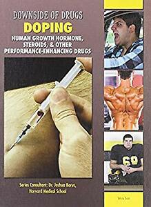 Doping : Human Growth Hormone, Steroids, and Other Performance-En