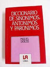 DICCIONARIO DE SINONIMOS, ANTONIMOS Y PARONIMOS Miguel Doezis 1989