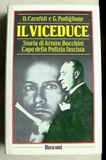 CARAFOLI PADIGLIONE IL VICEDUCE ARTURO BOCCHINI POLIZIA FASCISTA 1 EDIZIONE 1987