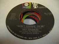 Soul 45 RAY CHARLES Don't Change On Me on ABC