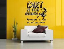 Wall Decor Art Vinyl Sticker Mural Decal Dirt Is For Riding Bike Quote Set SA691
