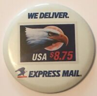 """United States Postal Service We Deliver USA $8.75 Express Mail 3"""" Pinback Button"""