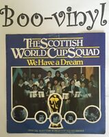 """SCOTTISH WORLD CUP SQUAD 'WE HAVE A DREAM' UK PICTURE SLEEVE 7"""" SINGLE Ex Con"""