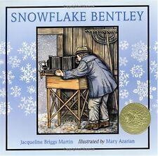 Snowflake Bentley (Caldecott Medal Book) by Jacqueline Briggs Martin