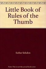 Little Book of Rules of Thumb-Esther Selsdon
