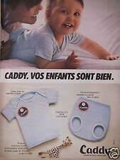 PUBLICITÉ CADDY LAYETTE ET SOUS-VÊTEMENTS BÉBÉ ENFANT - ADVERTISING