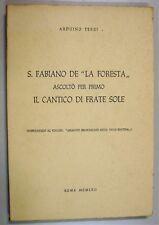 Terzi S FABIANO FORESTA ASCOLTO PER PRIMO CANTICO FRATE SOLE 1957 Valle Reatina