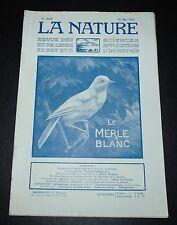 REVUE LA NATURE N°2669 1925 MERLE BLANC / VOITURE ELECTRIQUE / PETROLE /