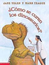 ¿Cómo se curan los dinosaurios?: Como Se Curan Los Dinosaurios?-ExLibrary