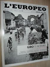 L'EUROPEO N°5 2009 GIRO D'AUTORE IL CENTENARIO DELLA MAGLIA ROSA GIRO D'ITALIA
