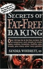 Secrets of Fat-Free Baking - Woodruff, Sandra - Paperback