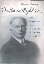 The Pen is Mightier: The Muckraking Life of Charles Edward Russell, Very Good, M