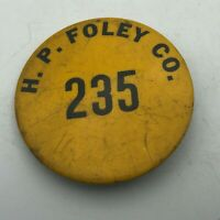 Vintage H.P. FOLEY Electric Company Employee ID Badge Pin Pinback Advertising  ]