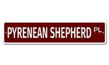 "7166 Ss Pyrenean Shepherd 4"" x 18"" Novelty Street Sign Aluminum"