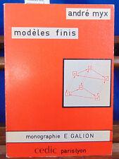 MYX modèles finis, monographie E. Galion...