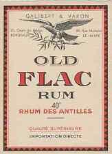 """""""OLD FLAC RUM / GALIBERT & VARON Bordeaux & Le Havre"""" Etiquette litho originale"""