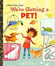 WE'RE GETTING A PET! - LITTLE GOLDEN BOOK - CLASSIC BABY TODDLER HARDBACK AS NEW