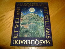 KIT WILLIAMS-MASQUERADE-1ST SIGNED LIMITED EDITION-1982-HB-F/NF-CAPE-VERY RARE