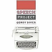 Gerry Diver - The Speech Project (2012) New And Sealed