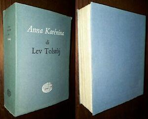 Anna Karenina, L. Tolstoj, Einaudi 1952.