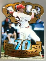 1998 MARK McGWIRE PACIFIC GOLD CROWN DIE-CUT HOME RUN CHAMP 70 HOME RUNS # 1