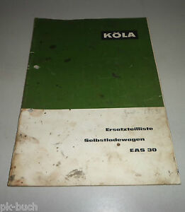 Parts Catalog/Spare Parts List Köla Selbstladewagen Eas 30 Stand 02/1965