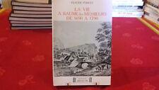 LA VIE A BAUME LES MESSIEURS DE 1690/1790 C. PONCET- JURA- FR.COMTE1981 (149ray1