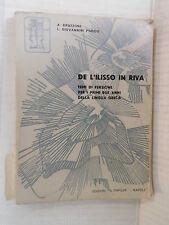 DE L ILISSO IN RIVA A Bruzzone L Giovannini Porzio Il Tripode 1967 libro greco