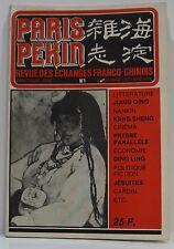 Paris-Pékin Revue des échanges franco-chinois N°1 Sept.-Oct.1979/CHINE ART LITT