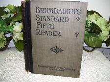 BRUMBAUGH'S STANDARD FIFTH READER CHRISTOPHER SOWER COMPANY 1899 SCHOOL BOOK