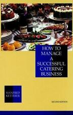 NEW - How to Manage a Successful Catering Business, 2nd Edition