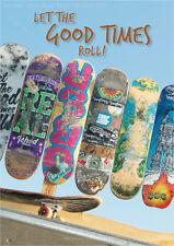 "A6 Postkarte Grußkarte Karte Skateboards Skateboarden ""Let the good times roll!"""